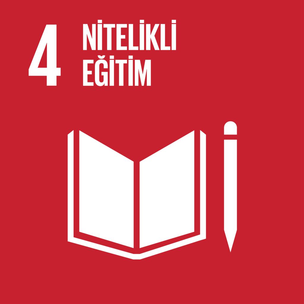 SDG 4 Sürdürülebilir Kalkınma Amacı 4 - Nitelikli Eğitim